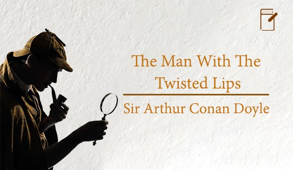 The Man with the twisted Lips